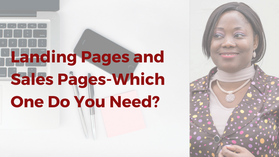 landing pages and sales pages- which one do you need?